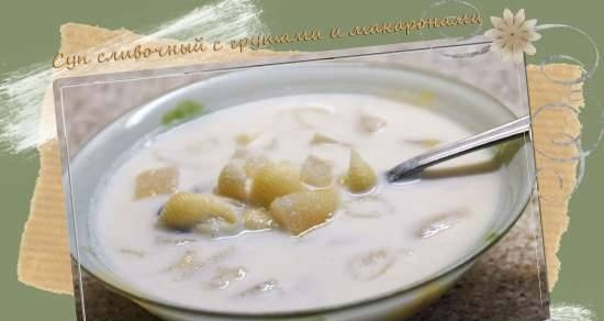 Creamy soup with pears and pasta (Zupa gruszkowa z makaronem)