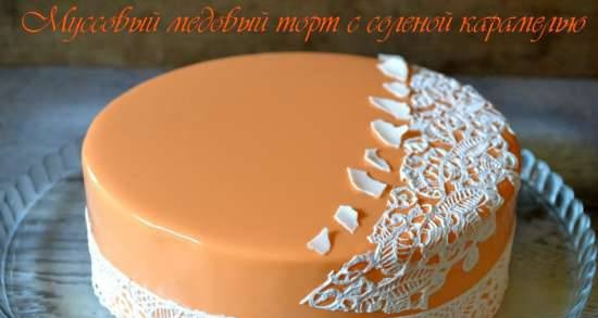 Honey mousse cake with salted caramel