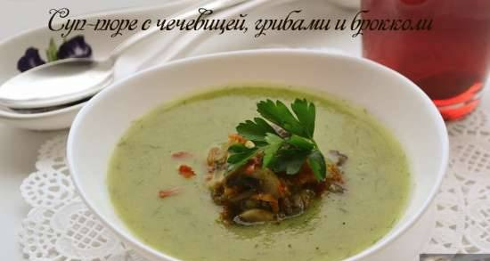Creamy soup with lentils, mushrooms and broccoli (lean)