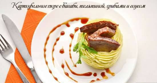 Mashed potatoes with wasabi, veal, mushrooms and sauce