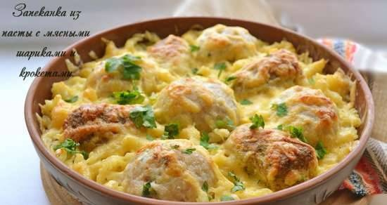 Pasta casserole with meatballs and croquettes